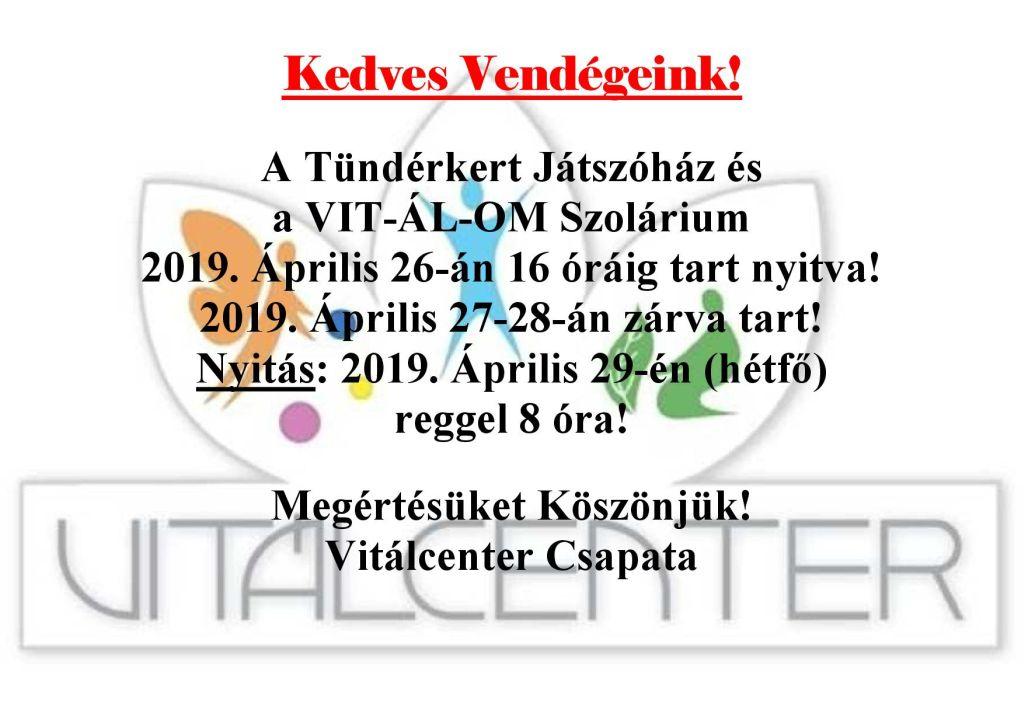 Vitálcenter nyitvatartás április 26. 27. 28.